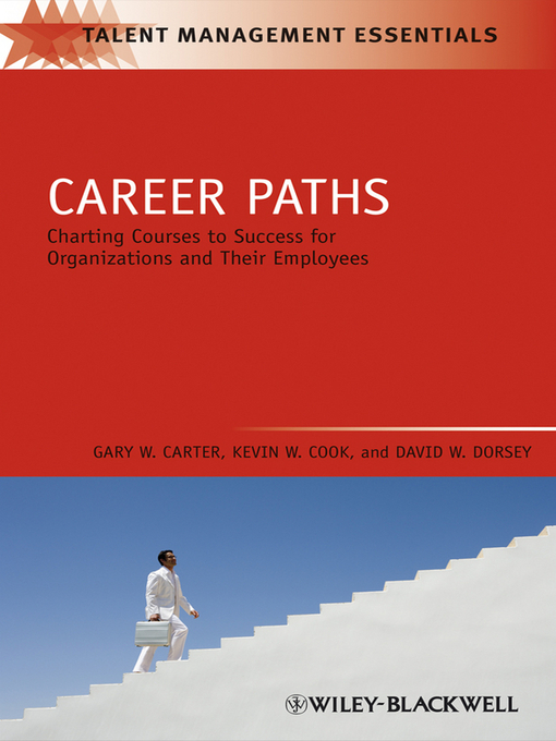 Career Paths (eBook): Charting Courses to Success for Organizations and Their Employees